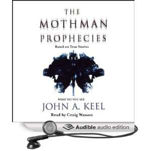 The Mothman Prophecies (Audible Audio Edition): John A