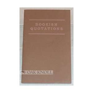Bookish Quotations: John R. Smith: Books