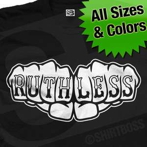Ruthless Fist Knuckle Tattoo Thug Hip Hop Swag T Shirt
