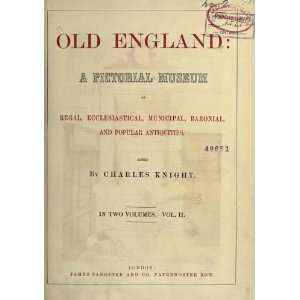 , Municipal, Baronial, And Popular Antiquities: Charles Knight: Books
