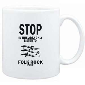 Mug White  STOP   In this area only listen to Folk Rock