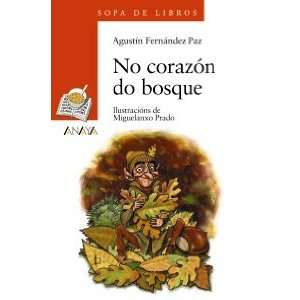 at the Heart of the Forest (Cuentos, Mitos Y Libros Regalo) (Galician