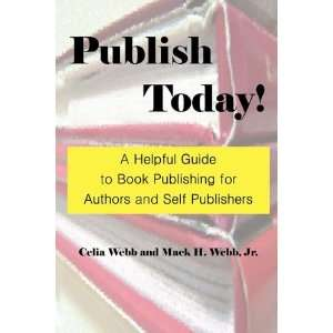 Helpful Guide to Book Publishing for Authors and Self Publishers