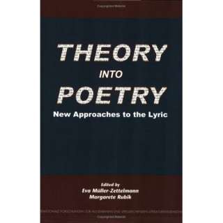 Theory into Poetry: New Approaches to the Lyric (Internationale