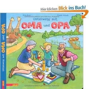 Unterwegs mit Oma und Opa: .de: Eva Boos, Frank Schulz: Bücher
