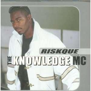The Knowledge Mc: MARCELLO RISKQUE: Music