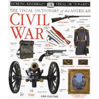 Visual Dictionary of the American Civil War (Dorling Kindersley