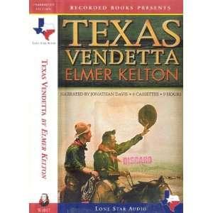 : Texas Vendetta (9781402593550): Elmer Kelton, Jonathan Davis: Books
