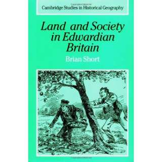 Land and Society in Edwardian Britain (Cambridge Studies in Historical