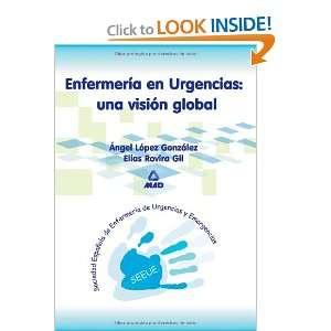 Enfermeria en Urgencias: Una Vision Global (Spanish