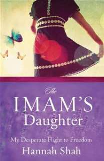 The Imams Daughter: The Remarkable True Story of a Young Girls