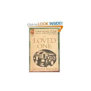 The Loved One: Evelyn Waugh, Charles Addams: Books