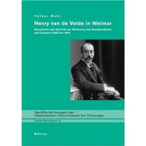 Henry van de Velde in Weimar (9783412013066) unknown