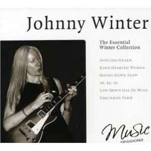 Essential Winter Collection Johnny Winter Music