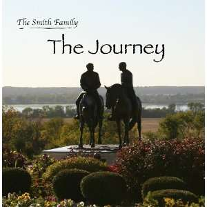 Journey   the lives of Joseph and Emma Smith: The Smith Family: Books