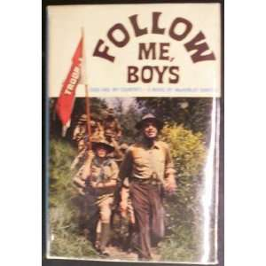 Follow Me, Boys (God and My Country): MacKinlay Kantor: Books