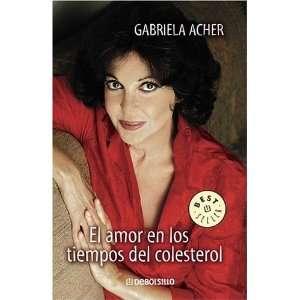 El Amor En Los Tiempos del Colesterol (Best Seller
