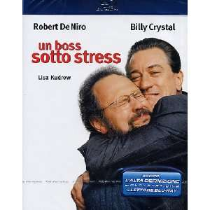 Un Boss Sotto Stress: Robert De Niro, Billy Crystal, Lisa