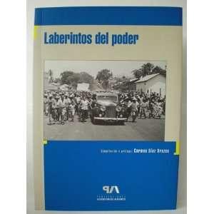 Laberintos del poder (9789801109716) Carmen Díaz Orozco