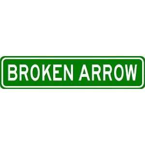 BROKEN ARROW City Limit Sign   High Quality Aluminum