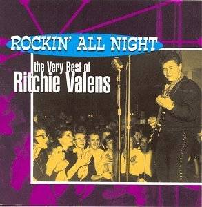 10. Rockin All Night The Very Best of Ritchie Valens by Ritchie