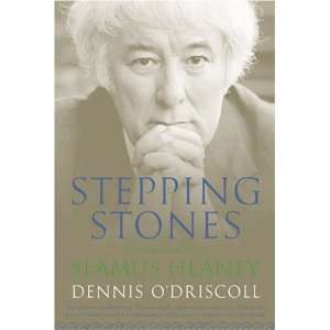 Stepping Stones Interviews with Seamus Heaney [Paperback