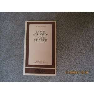 La Voz a Ti Debida y Razýn de Amor (Clýsicos Castalia