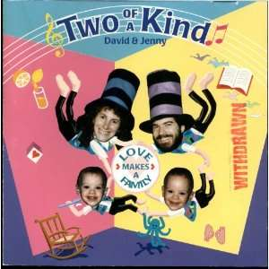 Love Makes A Family David Kennedy, Two of a Kind Music