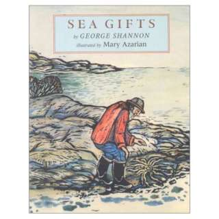 Sea Gifts (9781567921090): George Shannon, Mary Azarian