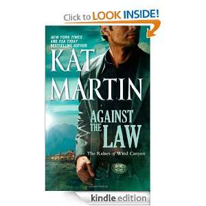Against the Law (The Raines of Wind Canyon) Kat Martin