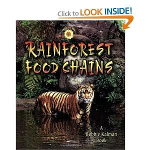 Rainforest Food Chains (9780778719977): Molly Aloian
