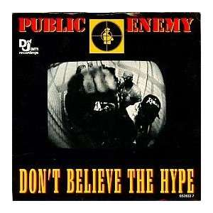 PUBLIC ENEMY / DONT BELIEVE THE HYPE PUBLIC ENEMY Music