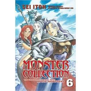 Monster Collection The Girl Who Can Deal with Magic Monsters   Volume