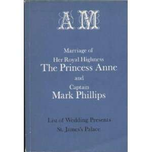 HIGHNESS THE PRINCESS ANNE AND CAPTAIN MARK PHILLIPS Unknown Books