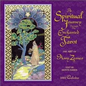 The Spiritual Journey Through the Enchanted Tarot 2002