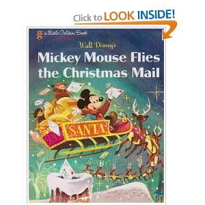Mickey Mouse Flies the Christmas Mail (Little Golden Book