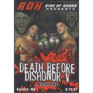 Ring of Honor Presents   Death Before Dishonor V Night One