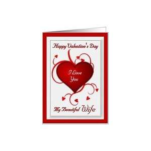 Happy Valentines Day I Love You My Beautiful Wife / Red