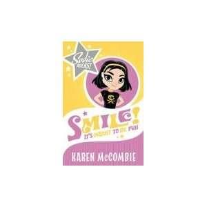 Smile! Its Meant to Be Fun (Sadie Rocks) (9781407107844