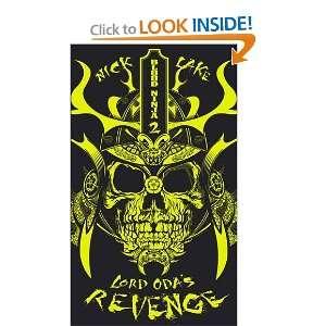 Lord Odas Revenge. Nick Lake (Blood Ninja) (9781848873896