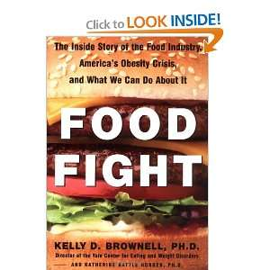 Food Fight The Inside Story of the Food Industry, America