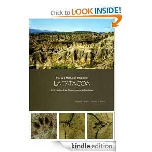 Parque Natural Regional La Tatacoa. De Prioridad de Conservación a
