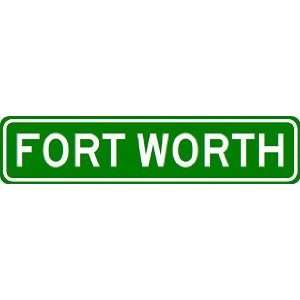 FORT WORTH City Limit Sign   High Quality Aluminum  Sports