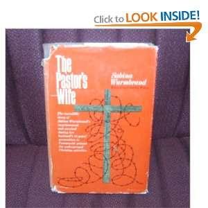 Pastors Wife: Sabina Wurmbrand: Books