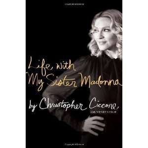 Life with My Sister Madonna [Hardcover] Christopher