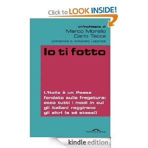 Io ti fotto (Inchieste) (Italian Edition): Marco Morello: