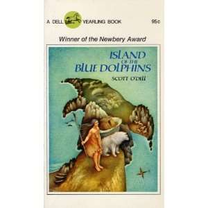 Island of the Blue Dolphins: Scott ODell: Books