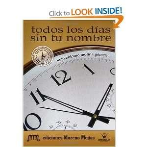 Todos los Días Sin Tu Nombre (Spanish Edition