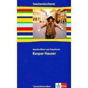 Kaspar Hauser (9783122627379) Anselm von Feuerbach Books