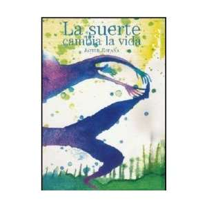 La suerte cambia la vida (A La Orilla Del Viento) (Spanish